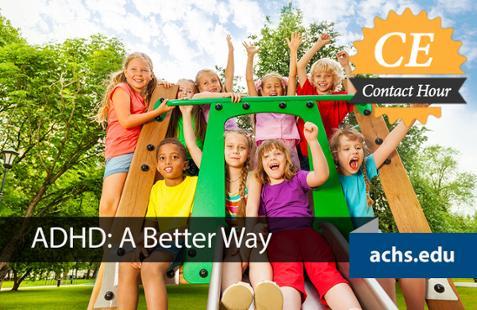 ADHD: A Better Way