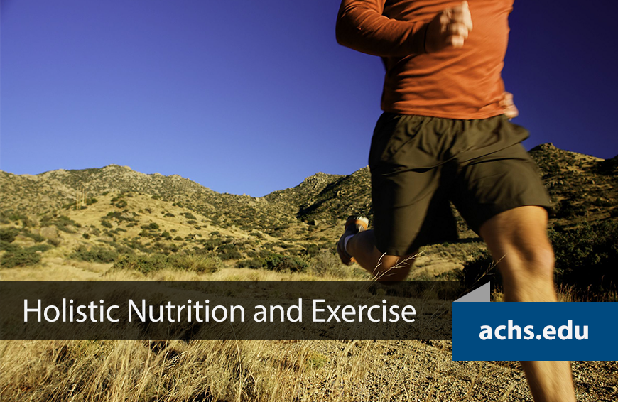 Holistic Nutrition and Exercise