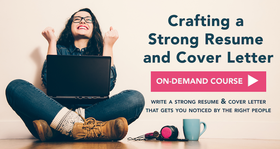 Crafting a Strong Resume and Cover Letter Course