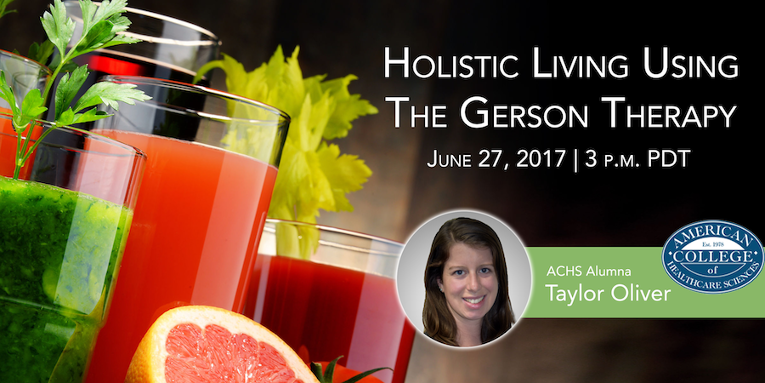 Holistic Living Using the Gerson Therapy Webinar
