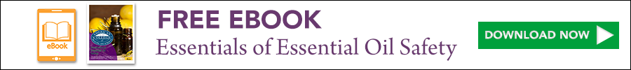 Free eBook Essentials of Essential Oil Safety