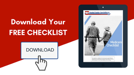 Download your Medicare Checklist from Trusted Senior Specialists