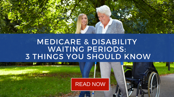 Medicare and Disability Waiting Periods - Things You Should Know via Trusted Senior Specialists