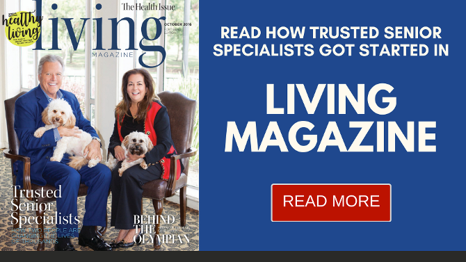 Trusted Senior Specialists Medicare Living Magazine Feature About Us