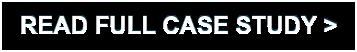 READ FULL CASE STUDY >