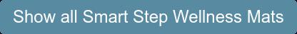 Show all Smart Step Wellness Mats