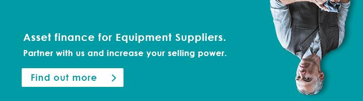 Asset finance for equipment suppliers