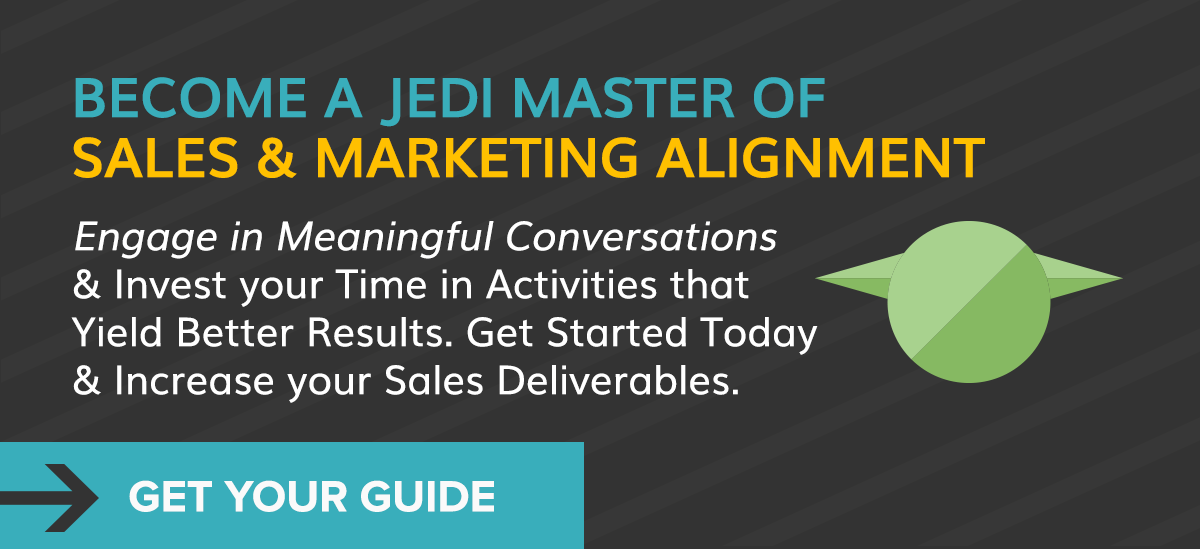Become a Jedi Master of Sales & Marketing Alignment