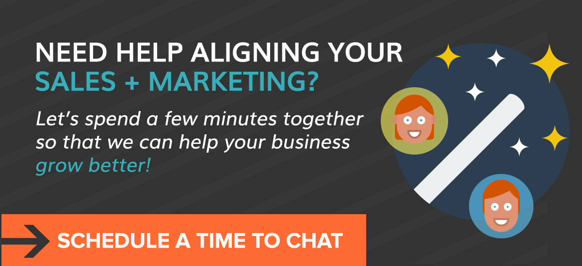 NEED HELP ALIGNING YOUR SALES & MARKETING?