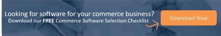 Looking for software for your commerce business? Click here to download our FREE Software Selection Checklist.