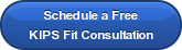 Schedule a Free KIPS Fit Consultation