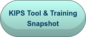 KIPS Tool & Training Snapshot