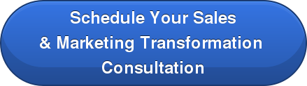 Schedule Your Sales & Marketing Transformation  Consultation