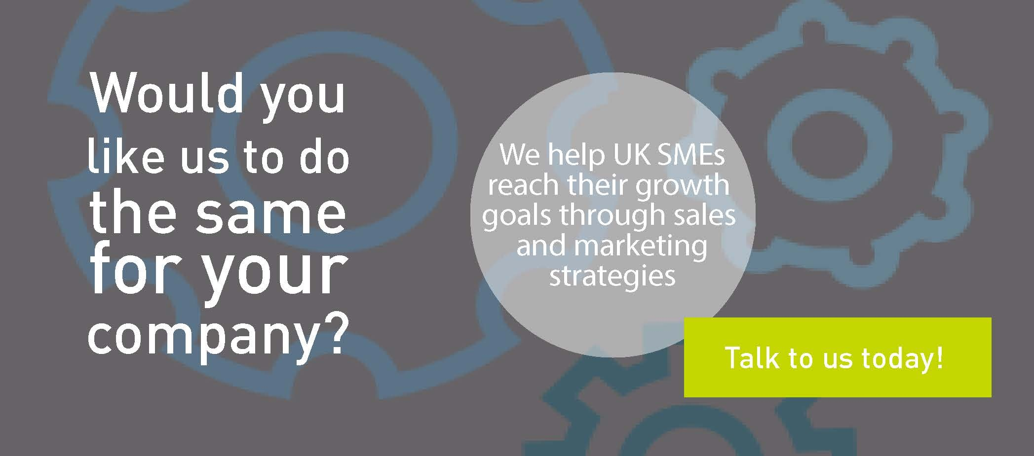 We help UK smes reach their growth goals through sales and marketing strategies