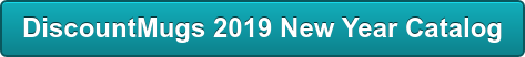 DiscountMugs 2019 New Year Catalog