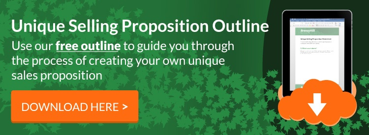 FREE Outline for creating a unique selling proposition
