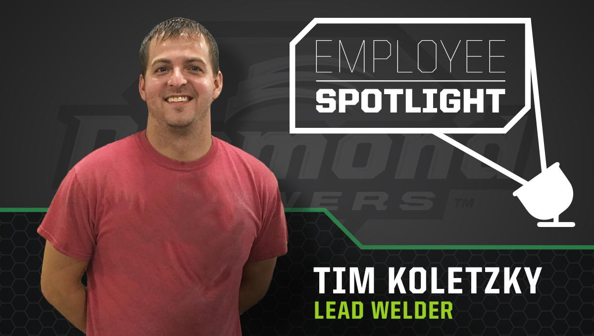 Tim Koletzky - Lead Welder
