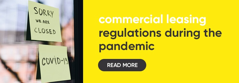 Commercial leasing regulations during the pandemic