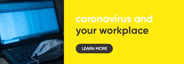 Click this - Coronavirus and your workplace