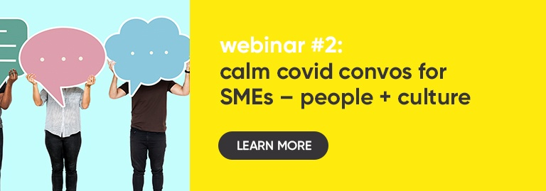 Read this -People + Culture – Calm COVID Convos for SMEs