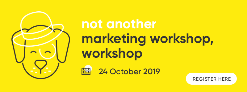 Not Another Marketing Workshop, Workshop 24 October
