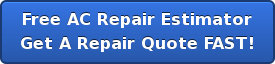 Free AC Repair Estimator Get A Repair Quote FAST!