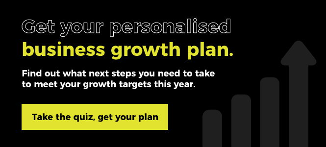 Get your personalised business growth plan. Take the quiz, get your plan.
