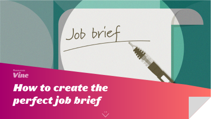 How to create the perfect job brief