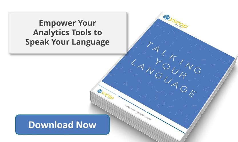 Empower Your Analytics Tools To Speak Your Language
