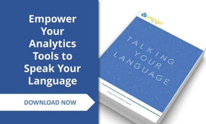 Empower Your Analytics Tools To Speak Your Language