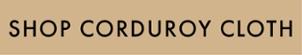 Shop Corduroy Cloth