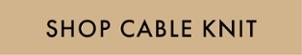 Shop Cable Knit