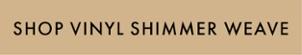 Shop Vinyl Shimmer Weave