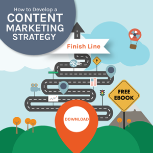 Free eBook | How to Develop a Content Marketing Strategy | Learn More