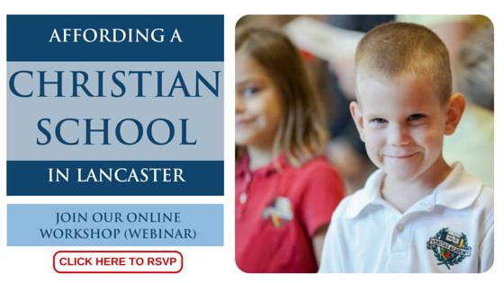 Affording a Christian School in Lancaster