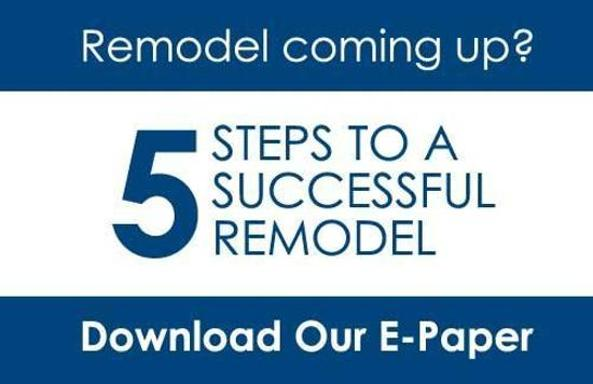 Download our e-paper on 5-Steps to Smoother Remodels
