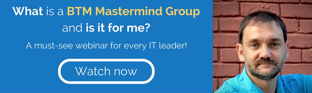 Join a BTM Mastermind Webinar
