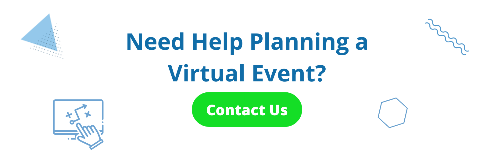 Get help planning a virtual event