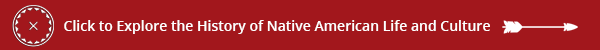 ️Click to explore The History of Native American Life and Culture.