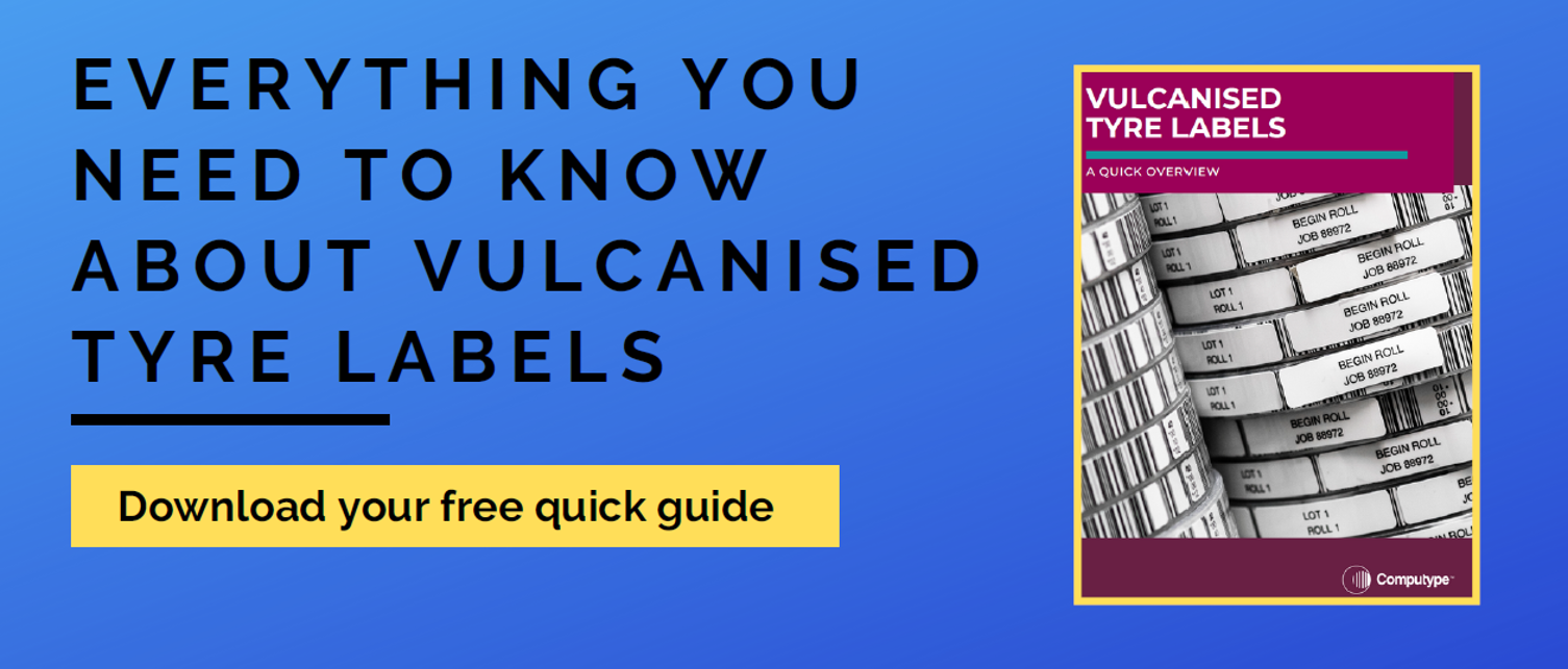Everything you need to know about vulcanised tyre labels. Download your free quick guide!