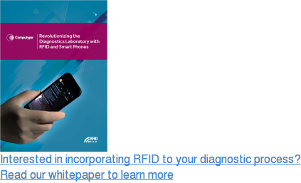 Interested in incorporating RFID to your diagnostic process?  Read our whitepaper to learn more