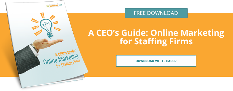 A CEO's Guide: Online Marketing for Staffing Firms