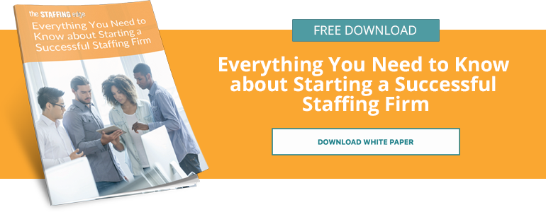 Everything You Need to Know about Starting a Successful Staffing Firm
