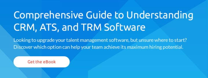 Guide to CRM, ATS, TRM Software
