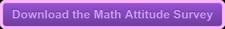 Download the Math Attitude Survey