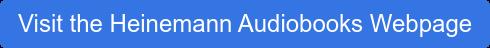 Visit the Heinemann Audiobooks Webpage