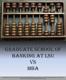 Graduate School of Banking vs MBA
