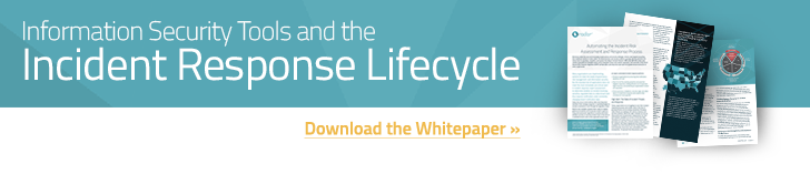Information Security Tools and the Incident Response Lifecycle