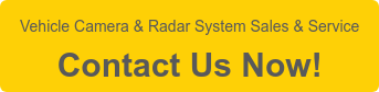 Vehicle Camera & Radar System Sales & Service  Contact Us Now!