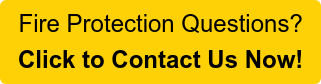 Fire Protection Questions? Click to Contact Us Now!